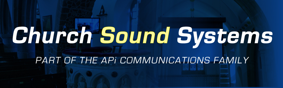 Church Sound Systems part of APi Sound & Visual header