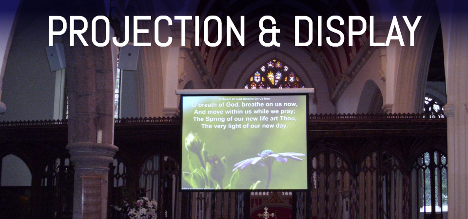 church sound systems projection & display